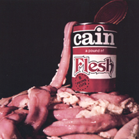 Cain Pound of Flesh